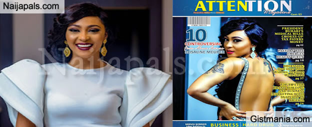 Controversial Actress, Rosaline Meuer Adorns Stuns On Attention Magazine Cover - Photos