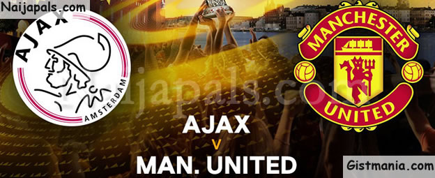 EUROPA LEAGUE FINAL! FT! Ajax (0) Vs Manchester United (2) (MAN UTD WINS EUROPA)