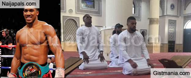 Anthony Joshua Seriously Tongue Lashed For Posting This Photo Of Him Praying In The Mosque