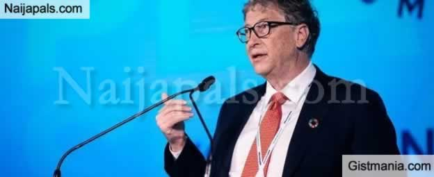 See What The Microsoft Founder, Bill Gate Wishes For Nigeria