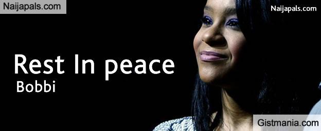 R.I.P: Bobbi Kristina, Whitney Houston Only Child, Dies At The Age Of 22