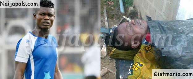 Photo of the Body of Late Shooting Stars Defender Izu Joseph, After he was Shot Dead