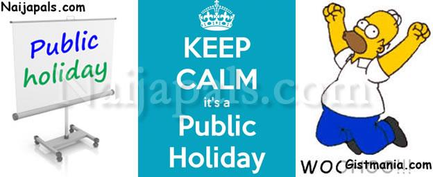 EID-EL-FITRI! Federal Govt Of Nigeria Declares Monday June 26, Tuesday June 27 Public Holiday