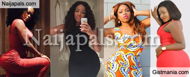 PHOTOS: Meet The Top Heavy Booty Queens Of Nollywood