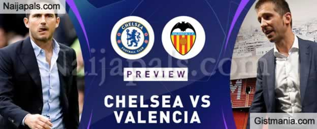 Chelsea v Valencia : UEFA Champions League Match, Team News, Goal Scorers and Stats