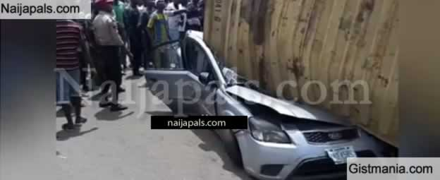 VIDEO! BREAKING: Container Crushes Car, Kills Driver In Mile 2