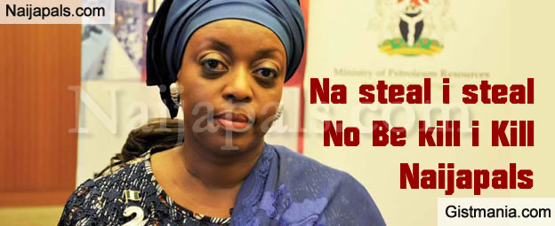 Diezani Alison-Madueke Triggered Suspicion When She Offered To Pay N3.7BN Cash On Her London House