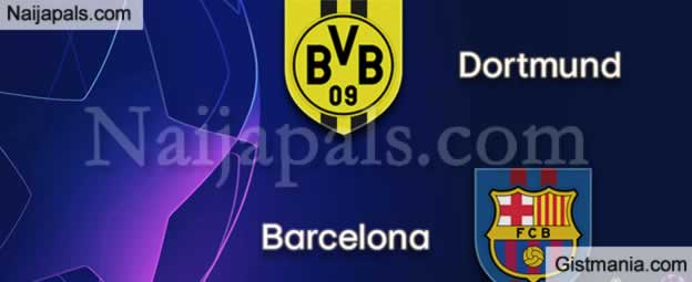 Dortmund v Barcelona : UEFA Champions League Match, Team News, Goal Scorers and Stats