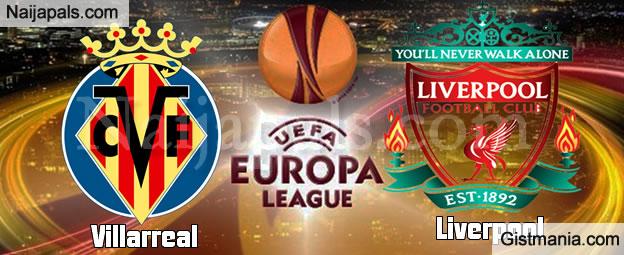 EUROPA LEAGUE SEMI FINAL Villarreal Vs Liverpool - 28/04/16