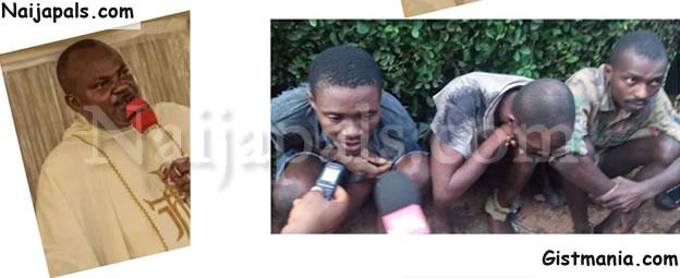 Killers Of Enugu Catholic Priest, Rev. Fr. Clement Rapuluchukwu Arrested (Photo)