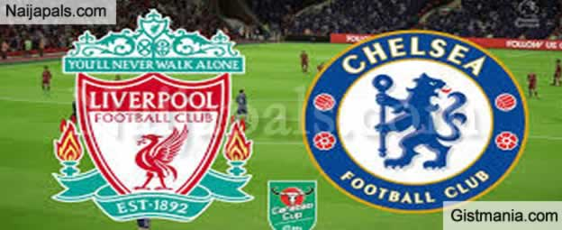 Chelsea v Liverpool : English Premier League Match, Team News, Goal Scorers and Stats
