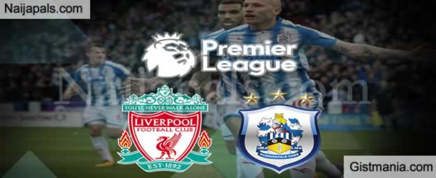 Liverpool Vs Huddersfield : English Premier League Match, Team News, Goal Scorers and Stats