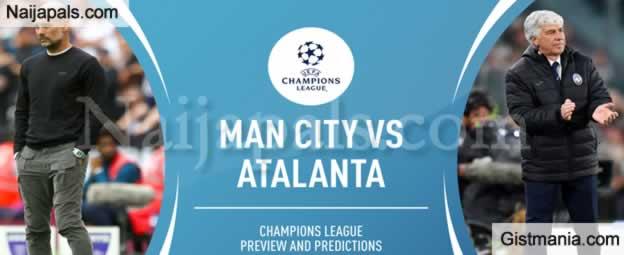 Manchester City v Atalanta : UEFA Champions League Match, Team News, Goal Scorers and Stats