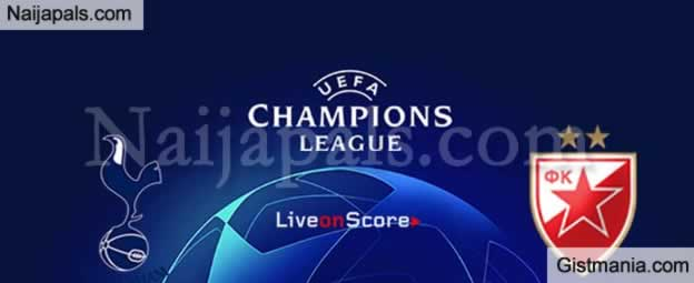 Tottenham v Crvena Zvezda : UEFA Champions League Match, Team News, Goal Scorers and Stats