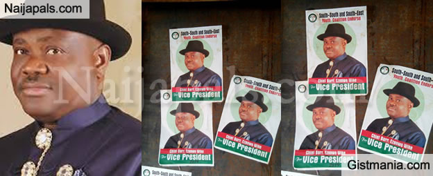 Governor Wike's Vice -Presidential Posters Hits The Streets Ahead Of 2019 Elections